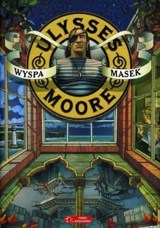 Ulysses Moore. (Tom 4). Wyspa Masek - Ebook.