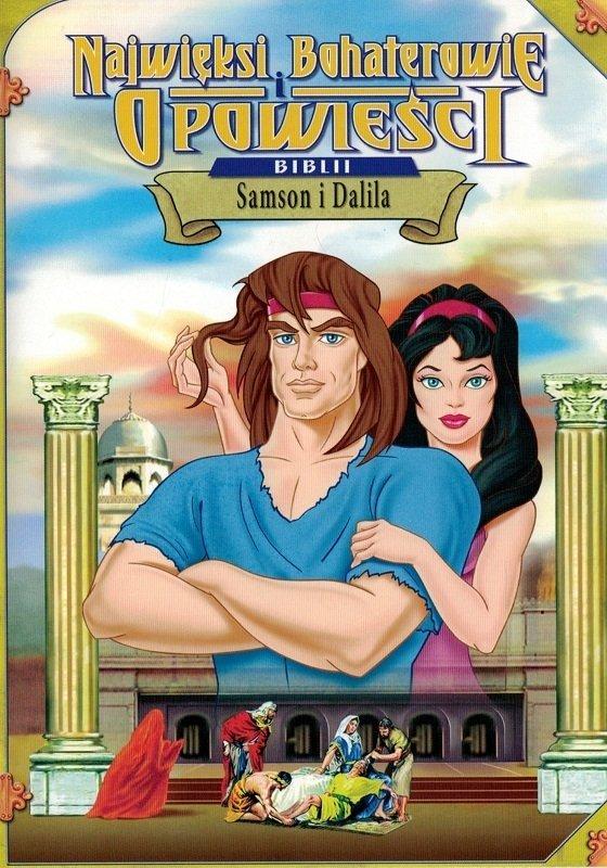 Samson i Dalila - Najwięksi bohaterowie i opowieści Biblii - DVD