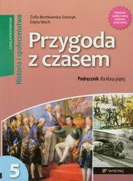 Przygoda z czasem 5 Historia i Społeczeństwo Podręcznik ZAKŁADKA DO KSIĄŻEK GRATIS DO KAŻDEGO ZAMÓWIENIA