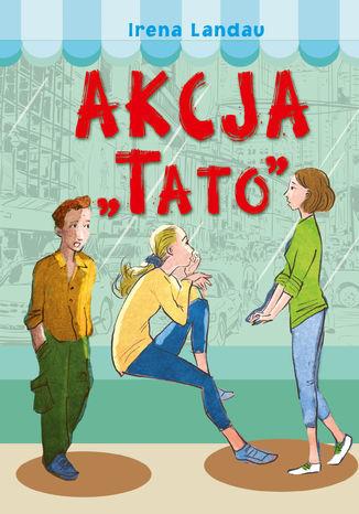 "Akcja ""Tato"" - Ebook."