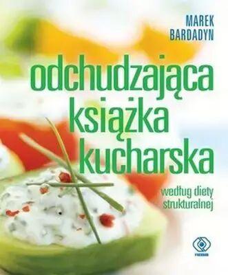 Odchudzająca książka kucharska - Marek Baradyn
