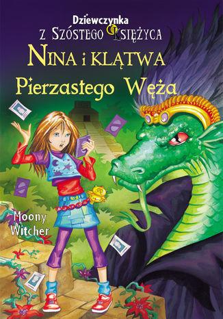 Nina i klątwa Pierzastego Węża - Ebook.