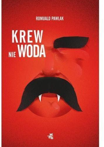 KREW NIE WODA Romuald Pawlak