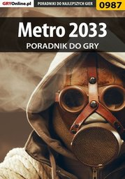 Metro 2033 - poradnik do gry - Ebook.