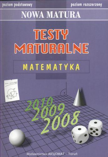 Testy maturalne matematyka poziom rozszerzony Nowa matura