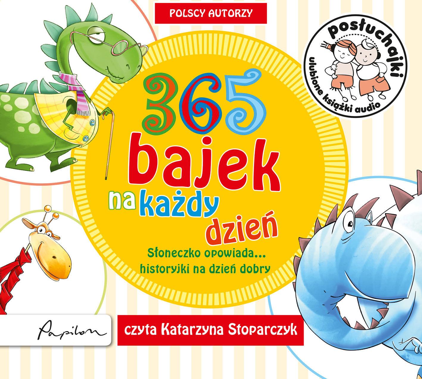 Posłuchajki. 365 bajek na każdy dzień. Słoneczko opowiada... historyjki na dzień dobry - autor zbiorowy - audiobook