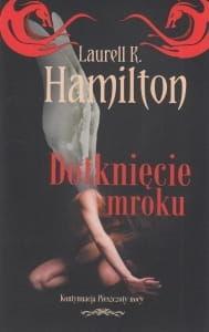 Dotknięcie mroku Laurell K Hamilton