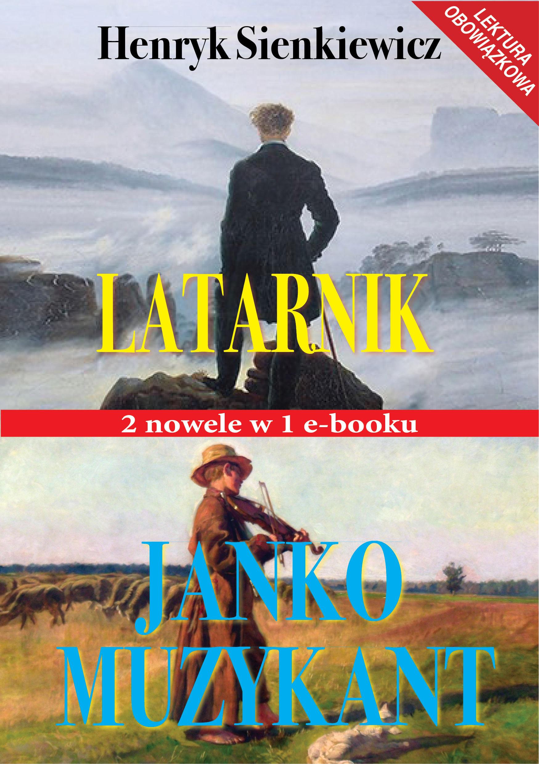 Latarnik i Janko Muzykant - Henryk Sienkiewicz - ebook