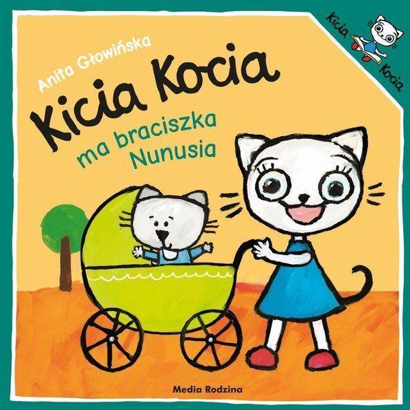 Kicia Kocia ma braciszka Nunusia.