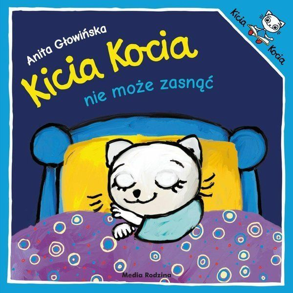 Kicia Kocia nie może zasnąć.
