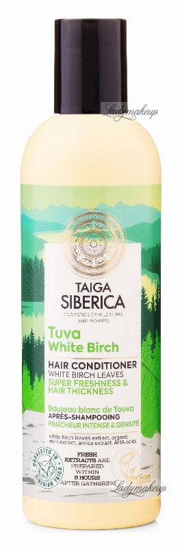 NATURA SIBERICA - Taiga Tuva White Birch Hair Conditioner - Odżywka do włosów z białą brzozą - Odświeżenie & Pogrubienie - 270 ml