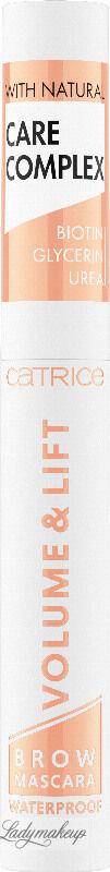Catrice - VOLUME & LIFT BROW MASCARA WATERPROOF - Wodoodporny pogrubiająco-unoszący tusz do brwi - 5 ml - 010 - TRANSPARENT