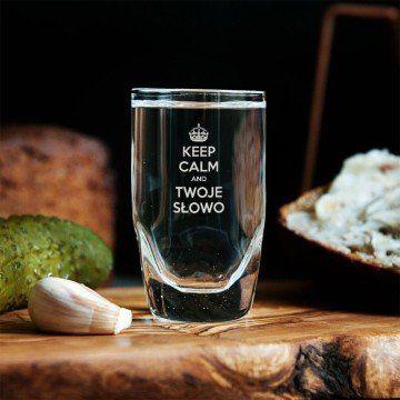 Keep calm - Kieliszki do wódki