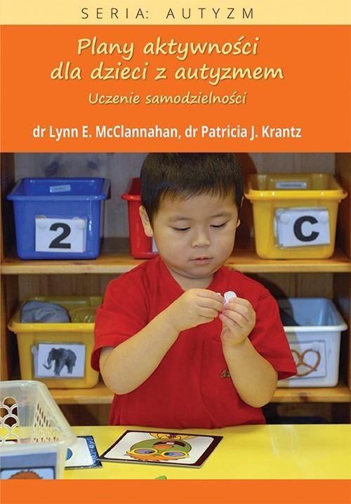 Plany aktywności dla dzieci z autyzmem - Lynn E. Mcclannahan - ebook