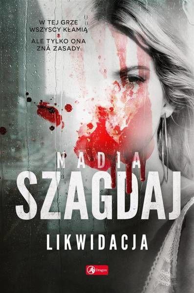 Likwidacja - Szagdaj Nadia