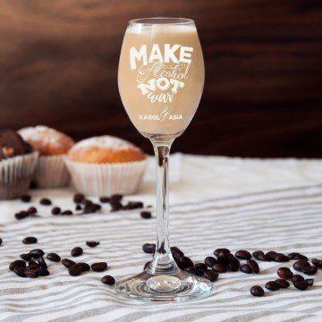 Make alcohol not war - kieliszki do nalewek lub likieru