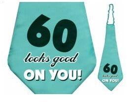 """Krawat na 60 urodziny """"60 looks good ON YOU!"""""""