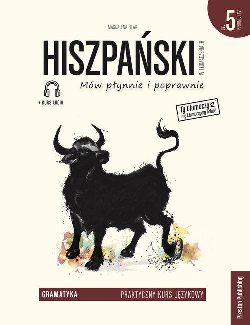 Hiszpański w tłumaczeniach Gramatyka Część 5 ZAKŁADKA DO KSIĄŻEK GRATIS DO KAŻDEGO ZAMÓWIENIA