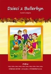 Dzieci z Bullerbyn Astrid Lindgren. Streszczenie. Analiza. Interpretacja - Ebook.