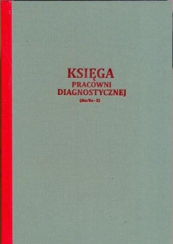 Księga pracowni diagnostycznej [Mz/Ks-3]