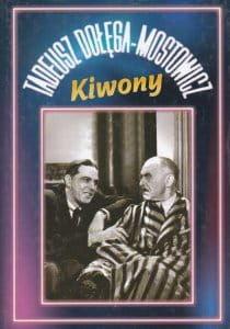 Kiwony - Tadeusz Dołęga-Mostowicz