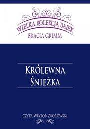 Królewna Śnieżka (Wielka Kolekcja Bajek) - Audiobook.