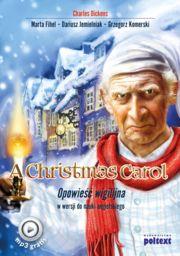 A Christmas Carol opowieść wigilijna w wersji do nauki języka angielskiego ZAKŁADKA DO KSIĄŻEK GRATIS DO KAŻDEGO ZAMÓWIENIA