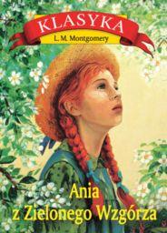 Ania z Zielonego Wzgórza ZAKŁADKA DO KSIĄŻEK GRATIS DO KAŻDEGO ZAMÓWIENIA