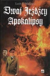 Dwaj jeźdźcy Apokalipsy. Stalin i Hitler: biografia porównawcza
