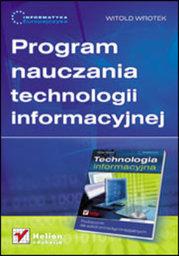 Informatyka Europejczyka. Program nauczania technologii informacyjnej - dostawa GRATIS!.