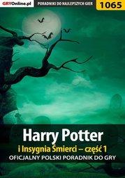 Harry Potter i Insygnia Śmierci - część 1 - poradnik do gry - Ebook.