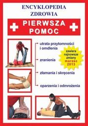 Pierwsza pomoc. Encyklopedia zdrowia - Ebook.
