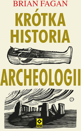 Krótka historia archeologii - Ebook.