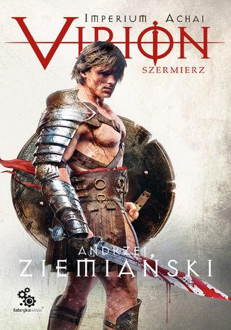 Imperium Achai (#4). Virion 4. Szermierz - Audiobook.