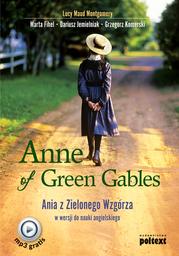 Anne of Green Gables. Ania z Zielonego Wzgórza w wersji do nauki języka angielskiego - Ebook.