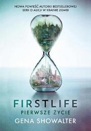 Firstlife. Pierwsze życie - Ebook.