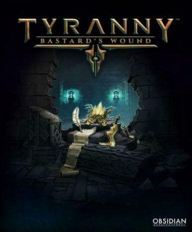 Tyranny - Bastard''s Wound (PC) klucz Steam