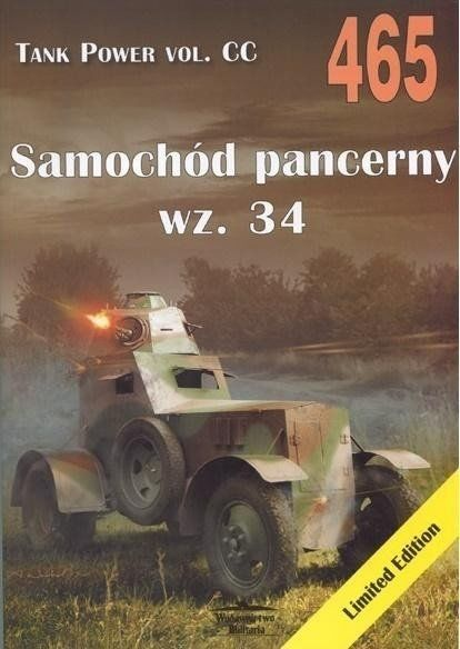 Samochód pancerny wz.34. Tank Power vol. CC 465 - Janusz Ledwoch