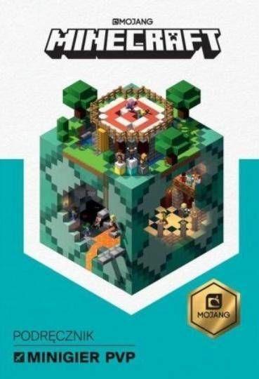 Minecraft. Podręcznik minigier PvP - praca zbiorowa
