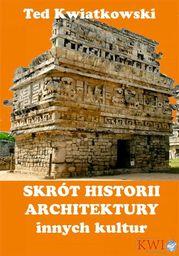Skrót historii architektury innych kultur - Ebook.