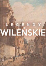 Legendy Wileńskie - Ebook.