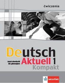 Deutsch aktuell 1 kompakt ćw