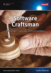 Software Craftsman. Profesjonalizm, czysty kod i techniczna perfekcja - dostawa GRATIS!.