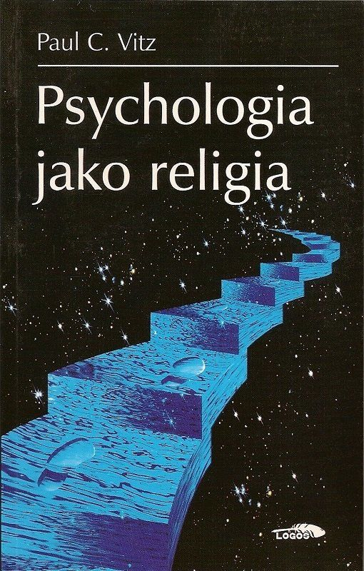 Psychologia jako religia - Paul C. Vitz - oprawa miękka