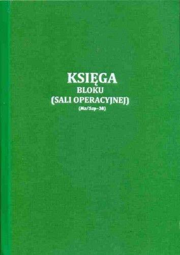 Księga bloku operacyjnego / sali operacyjnej [Mz/Szp-38s]
