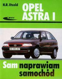 Opel Astra I Sam naprawiam samochód ZAKŁADKA DO KSIĄŻEK GRATIS DO KAŻDEGO ZAMÓWIENIA