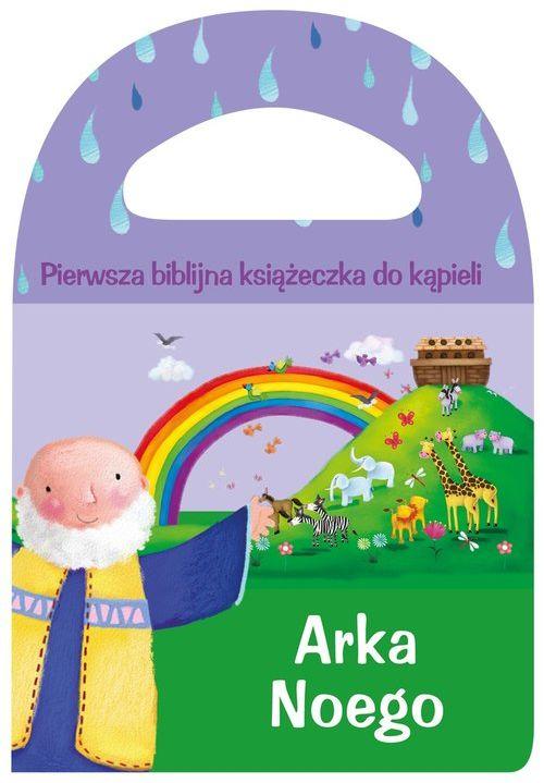 Pierwsza biblijna książeczka do kąpieli Arka Noego ZAKŁADKA DO KSIĄŻEK GRATIS DO KAŻDEGO ZAMÓWIENIA
