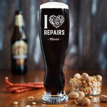 I love repairs - Grawerowana Szklanka do piwa
