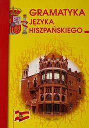 Gramatyka języka hiszpańskiego - Ebook.