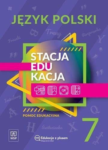 Stacja edukacja Język polski SP 7 WSiP - praca zbiorowa